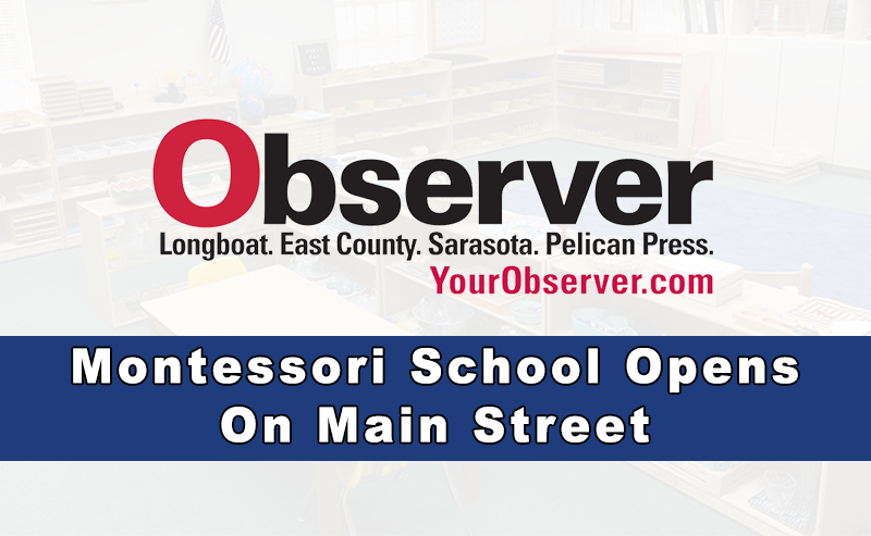 Observer: Montessori School Opens On Main Street